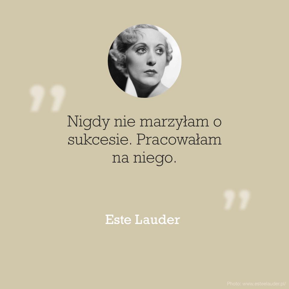 Cytat Este Lauder